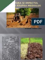 Agricultura Si Impactul Ei Asupra Mediului!