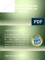 ISO 16949 – Sistemas de Administración de Calidad