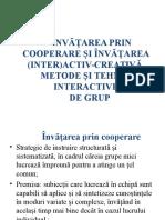 Invatarea Prin Cooperare Si Invatarea (Inter)Activ-Creativa. Metode Si Tehnici Interactive de Grup