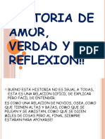 Historia de Amor, Verdad y Reflexion!!