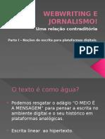 Webwriting e Jornalismo!
