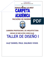 Carpeta Academica Taller Diseño i Arq. Daniel Salinas Vivas