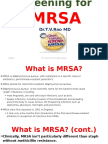 Screening for  MRSA by Dr.T.V.Rao MD