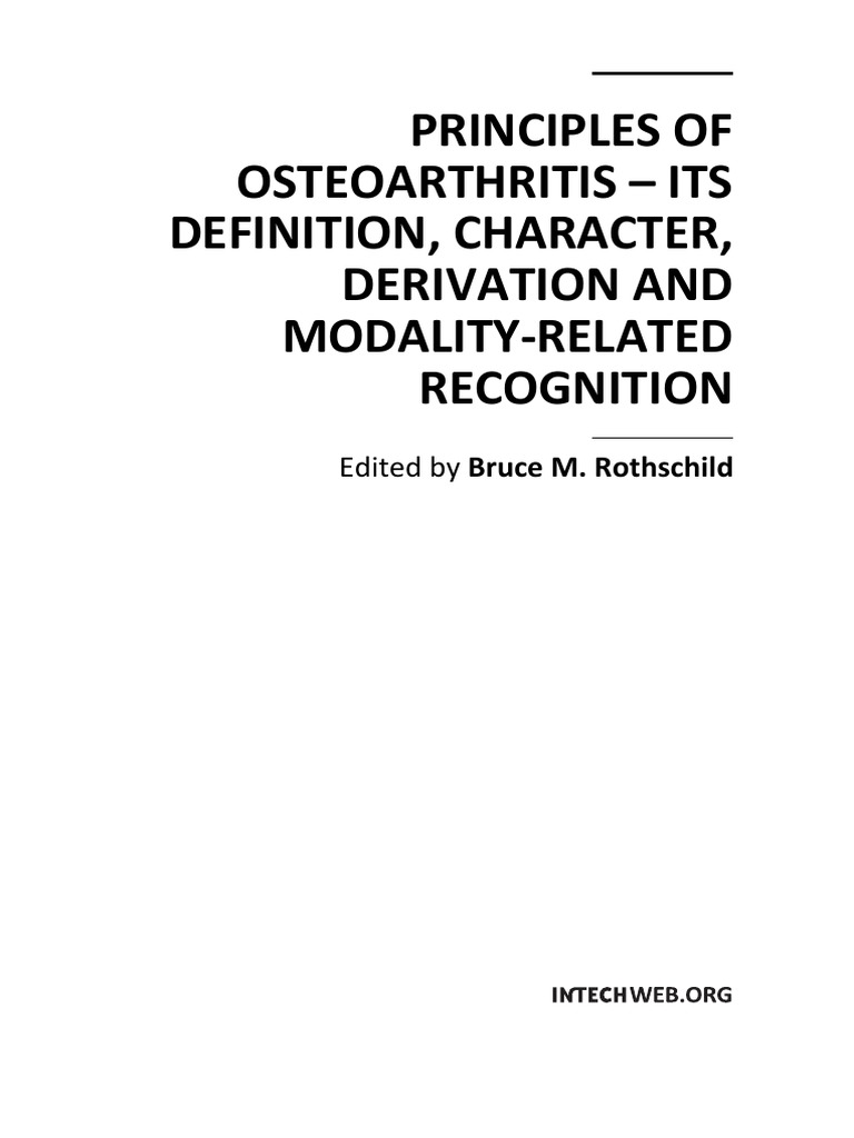 Principles of Osteoarthritis - Its Definition, Character, Derivation on