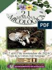21 Semana Micológica de Albacete / 7-12 noviembre 2016