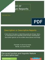 Descriptive Report, Infromation Report, Explanation