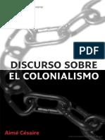 Aime Cesaire - Discurso Sobre El Colonialismo