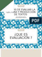 Formas de Evaluar La Lectura y Producción de Textos RED