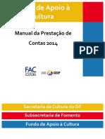 Fundo de Apoio à Cultura. Manual Da Prestação de Contas 2014