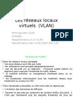 Les Réseaux Locaux Virtuels (VLAN)