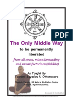 eBook[ONLY Middle Way to Be Permanently Liberated From Dukkha]