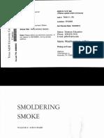 Smoldering Smoke - Walter F Schuchard