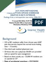 Non Illicit Non Methadone Prescription Opioid Overdose Deaths in BC's Interior