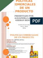 Politicas Comerciales de Un Producto