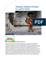 The Syrian Tragedy  Western Foreign Policy and its 'Useful Idiots'.docx