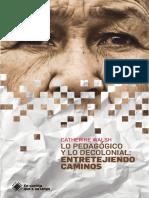 Walsh-Lo-Pedagógico-y-Lo-Decolonial-Para-Web2 (1).pdf