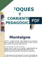 enfoquesycorrientespedaggicas-100422194825-phpapp01.pptx