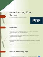 Broadcasting Chat Server