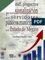 """""""Actualidad y prospectiva de la profesionalización de los servidores públicos municipales en el Estado de Méxic"""