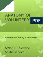 Anatomy of Volunteerism