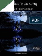 La Trilogie Du Sang - Tome 1 - En Plein Jour - Nathalie Badiali