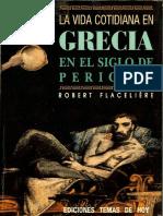La Vida Cotidiana en Grecia en El Siglo de Pericles