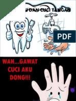 Cuci Tangan & Gosok Gigi