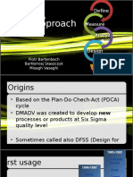 Presentation about SIX SIGMA - DMADV approach