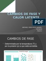CAMBIOS DE FASE Y CALOR LATENTE.pptx