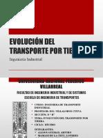 Evolución Del Transporte Por Tierra