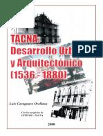 Tacna, Desarrollo Urbano y Arquitectónico (1536 – 1880) - 01