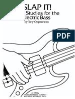 Slap It! - Funk Studies for the Electric Bass - Tony Oppenheim.pdf