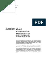 Production and Maintenance of Indicator Plantas