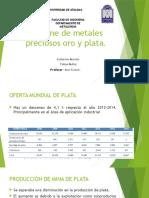 Informe de Metales Preciosos Oro y Plata