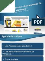 clase7accesoriosyherramientasdewindows7-120904230506-phpapp01