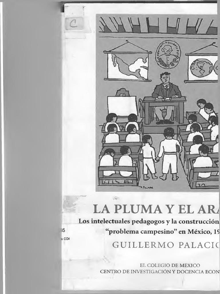 La Pluma Y El Arado Guillermo Palacios Y Olivares 1