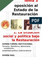 Tema 3. La oposición al Estado de la Restauración.pptx