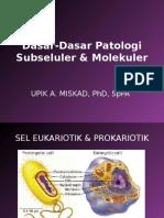 Dasar2 Patologi Subseluler & Molekuler