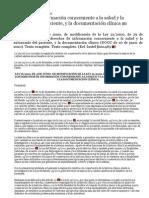 Derechos de información concerniente a la salud y la autonomía del paciente, y la documentación clínica (RI §1042747)