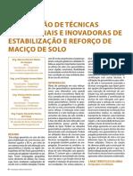 Associação de Técnicas Tradicionais e Inovadoras de Estabilização e Reforço de Maciço de Solo.