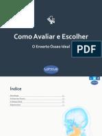 cms%2Ffiles%2F10700%2F1463689650Como+Avaliar+e+Escolher+o+Exnerto+Osseo+Ideal+[EBOOK]