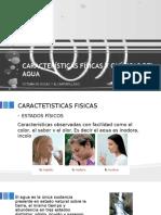 Características Físicas y Químicas Del Agua.pptx