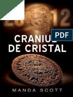 Manda Scott - Craniul de Cristal