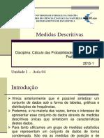 Calc Das Prob e Estat I AULA 4-Medidas Estatisticas_2