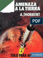 Amenaza a La Tierra - A Thorkent