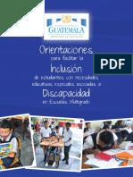 Orientaciones Para Facilitar La Inclusion de Estudiantes Con Necesidades Educativas Especiales Asociadas a Discapacidad en Escuelas Multigrado