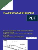Flujo de Pulpa en Canales