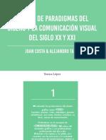 Cambio de paradigmas del diseño y la comunicación visual del siglo XX y XXI