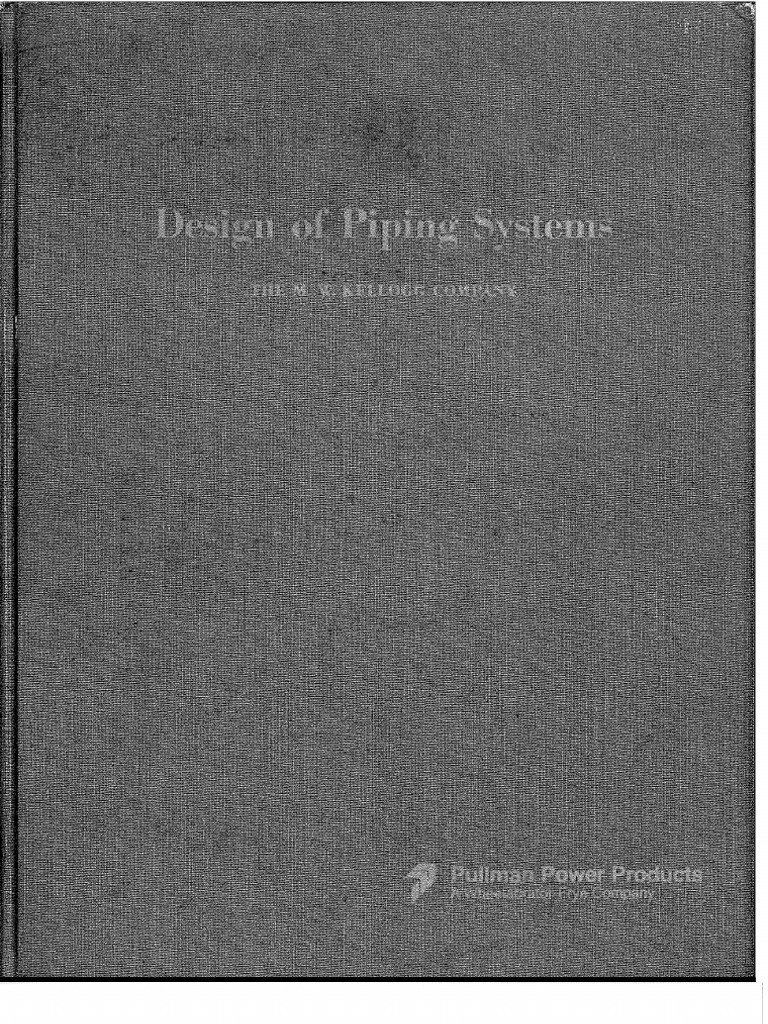 Design Of Piping Systems By Mw Kellogg Company