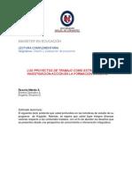 1- Los Proyectos de Trabajo Como Estrategia de Investigación Acción en La Formación Docente